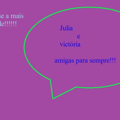 julia e victória amigas para sempre(júlia f. de abreu)